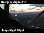 Special Reports and George in Japan - Tokyo Night Flight