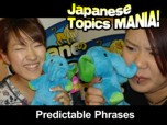 Japanese Topics Mania (no subs) - Predictable Japanese